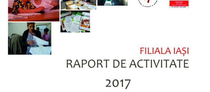 IAŞI:. Raportul de activitate pe anul 2017