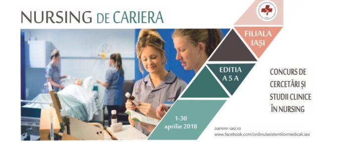 """IAŞI:. """"Nursing de carieră"""", ediţia a cincea"""